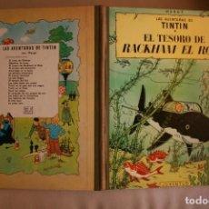 Cómics: LAS AVENTURAS DE TINTÍN: EL TESORO DE RACKHAM EL ROJO.CUARTA EDICION 1967. Lote 212245718