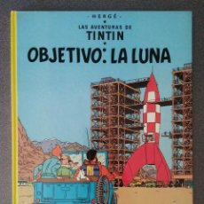 Cómics: OBJETIVO LA LUNA LAS AVENTURAS DE TINTIN HERGÉ. Lote 213738045