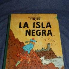 Cómics: TINTÍN - LAS AVENTURAS DE TINTIN - LA ISLA NEGRA 1 EDICIÓN 1961 , EDT JUVENTUD. Lote 213859852