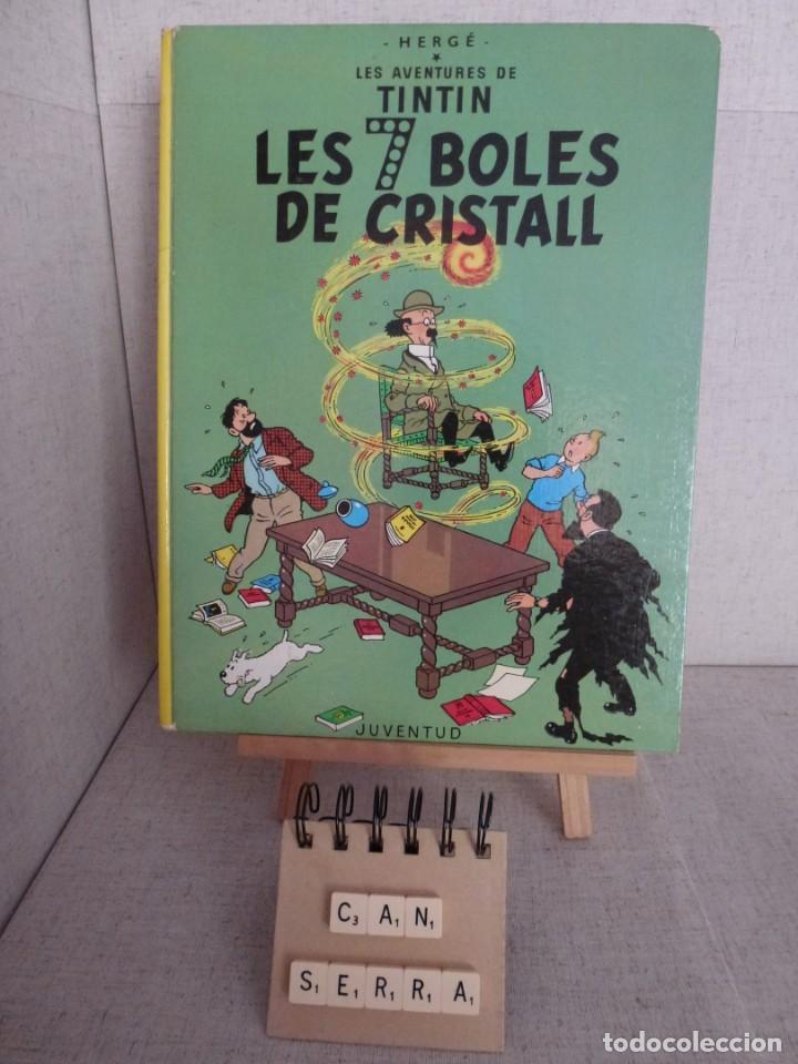 TINTÍN LES 7 BOLES DE CRISTALL HERGÉ 2ª EDICIÓ 1978 CATALÀ JUVENTUD (Tebeos y Comics - Juventud - Tintín)