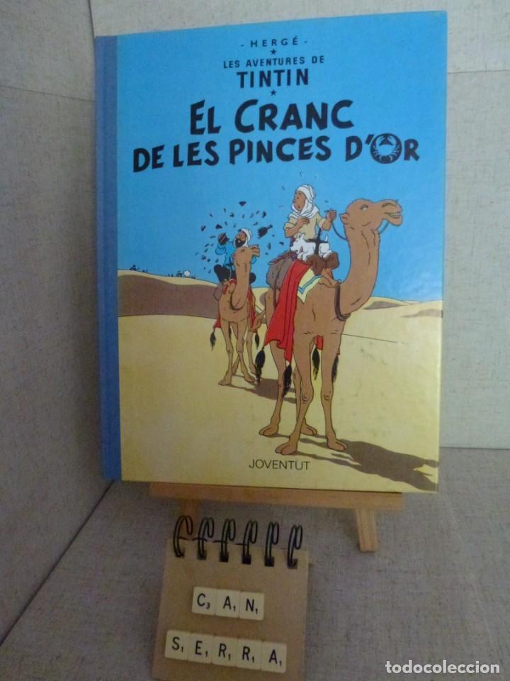 TINTÍN - HERGÉ - EL CRANC DE LES PINCES D'OR - LOMO SIMIL TELA REEDICIÓN - 12ª 1995 - CATALÀ (Tebeos y Comics - Juventud - Tintín)