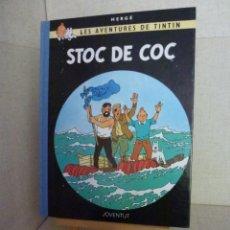 Cómics: TINTÍN - HERGÉ - STOC DE COC - LOMO SIMIL TELA REEDICIÓN - 11ª 1993 - CATALÀ. Lote 213979357