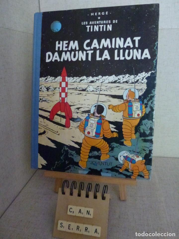 TINTÍN - HERGÉ - HEM CAMINAT DAMUNT LA LLUNA - LOMO TELA REEDICIÓN -12ª 1995 - CATALÀ (Tebeos y Comics - Juventud - Tintín)