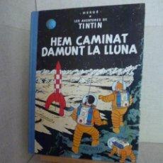 Cómics: TINTÍN - HERGÉ - HEM CAMINAT DAMUNT LA LLUNA - LOMO TELA REEDICIÓN -12ª 1995 - CATALÀ. Lote 213980913