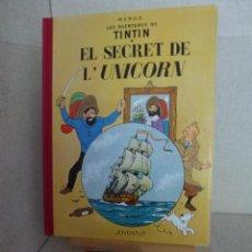 Cómics: TINTÍN - HERGÉ - EL SECRET DE L'UNICORN - LOMO SIMIL TELA REEDICIÓN - 13ª 1995 - CATALÀ. Lote 213981636