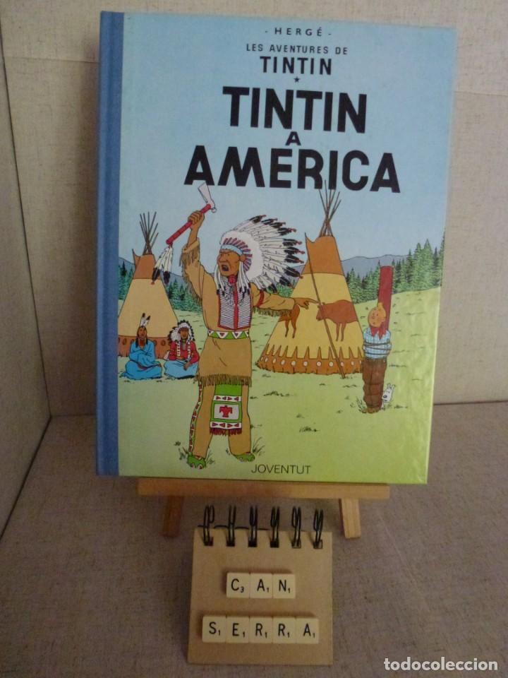 TINTÍN A AMERICA - HERGÉ - LOMO SIMIL TELA REEDICIÓN - 11ª 1992 - CATALÀ (Tebeos y Comics - Juventud - Tintín)