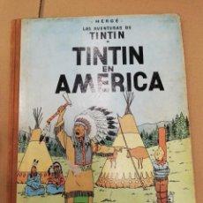 Cómics: TINTIN EN AMERICA 1ª EDICION LOMO DE TELA DE 1968. TAPA DURA. Lote 214121681