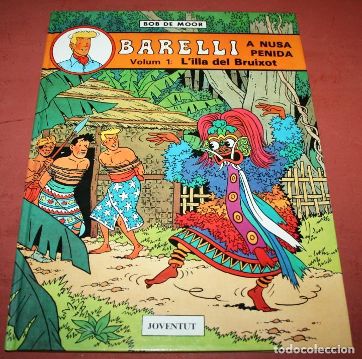 BARELLI A NUSA PENIDA VOLUM 1: L'ILLA DEL BRUIXOT - BOB DE MOOR - JOVENTUT - 1990 - EN CATALÁN (Tebeos y Comics - Juventud - Barelli)