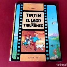 Cómics: TINTIN Y EL LAGO DE LOS TIBURONES. 1ª PRIMERA EDICIÓN. Lote 215162372
