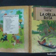 Cómics: LAS AVENTURAS DE TINTIN. HERGE. LA OREJA ROTA.. EDITORIAL JUVENTUD EDICION DE 1966.. Lote 216410957