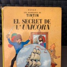 Cómics: TINTIN EL SECRET DE L´UNICORN , HERGÉ ED. JUVENTUD 3ª EDICION 1977 EN CATALAN. Lote 216592565