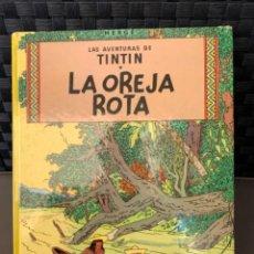 Cómics: TINTIN LA OREJA ROTA , HERGÉ ED. JUVENTUD EDICION 1982. Lote 216594965