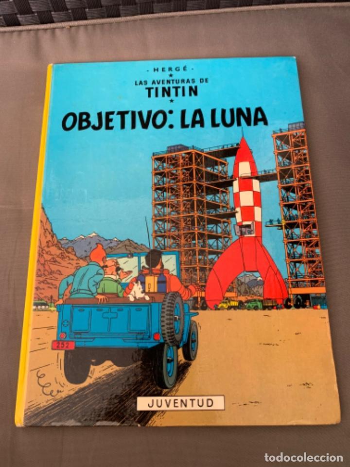 TINTIN OBJETIVO: LA LUNA , HERGÉ ED. JUVENTUD EDICION 1989 (Tebeos y Comics - Juventud - Tintín)