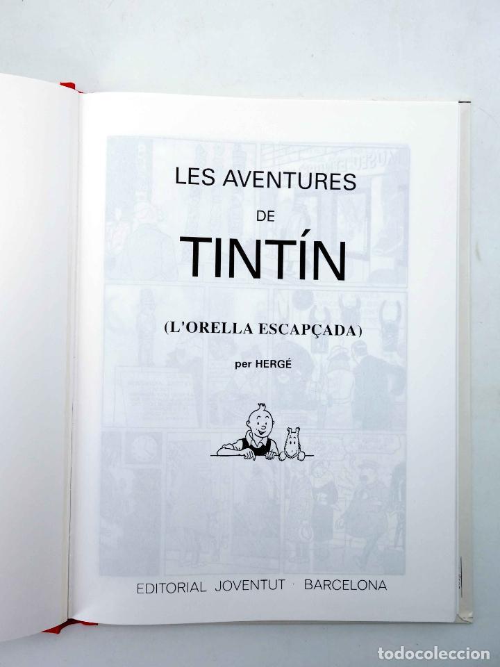Cómics: LES AVENTURES DE TINTIN LORELLA ESCAPÇADA. BLANC I NEGRE (Hergé) Joventud, 1994. OFRT - Foto 3 - 272354053