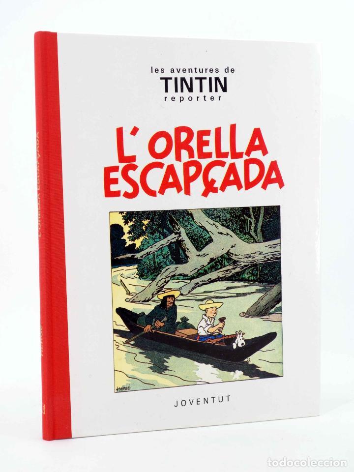 LES AVENTURES DE TINTIN L'ORELLA ESCAPÇADA. BLANC I NEGRE (HERGÉ) JOVENTUD, 1994. OFRT (Tebeos y Comics - Juventud - Tintín)