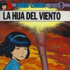 Fumetti: YOKO TSUNO. LA HIJA DEL VIENTO. TAPA DURA. JUVENTUD . MUY BUEN ESTADO. Lote 217201171