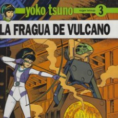 Fumetti: YOKO TSUNO.LA FRAGUA DE VULCANO. TAPA DURA. JUVENTUD . MUY BUEN ESTADO. Lote 217201648