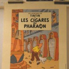Cómics: CARTEL LES CIGARES DE PHARAON - HERGÉ 1997 - MOULINSART Nº 1669 - LITOGRAFÍA. Lote 217228553