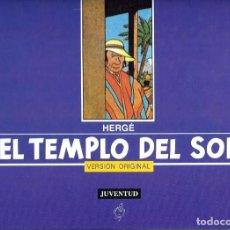 Cómics: HERGE - TINTIN - EL TEMPLO DEL SOL - VERSION ORIGINAL - EDITORIAL JUVENTUD 1991 1ª PRIMERA EDICION. Lote 217234083