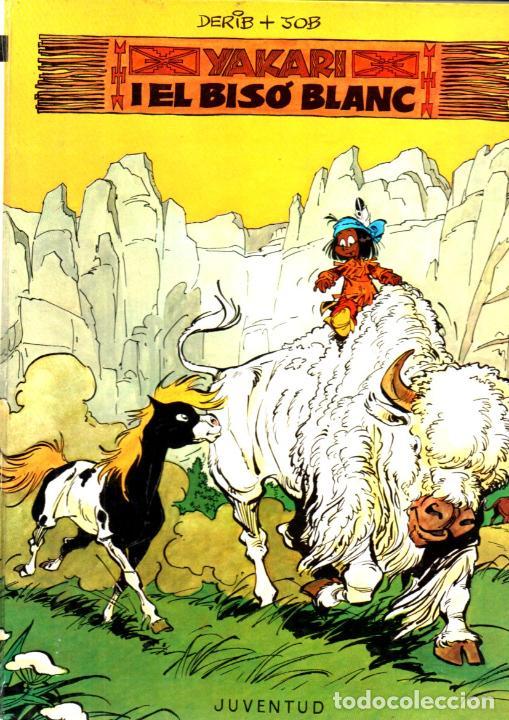 YAKARI I EL BISÓ BLANC (JUVENTUD, 1979) PRIMERA EDICIÓ EN CATALÀ (Tebeos y Comics - Juventud - Otros)