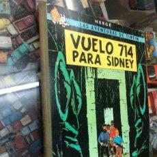 Cómics: TINTIN VUELOS 714 PARA SIDNEY 1ª EDICION ESPAÑOLA EDITORIAL JUVENTUD 1969 LOMO DE TELA. Lote 217243982