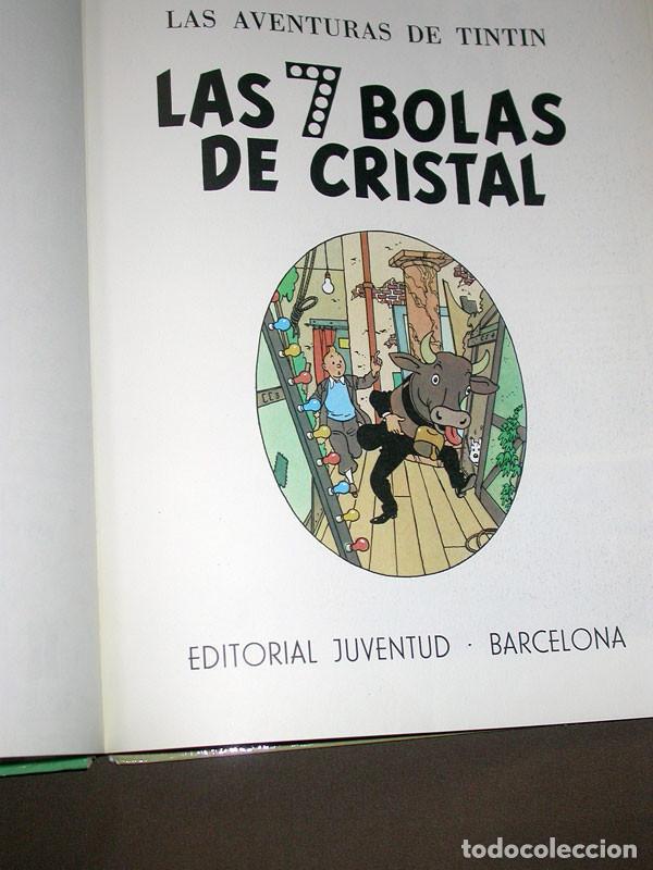 Cómics: LAS AVENTURAS DE TINTIN: LAS 7 BOLAS DE CRISTAL. HERGE. EDITORIAL JUVENTUD, 9ª EDICIÓN, 1985 - Foto 3 - 217368210