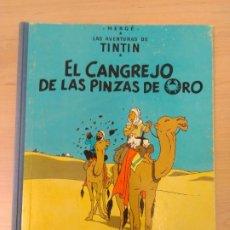 Cómics: LAS AVENTURAS DE TINTIN - EL CANGREJO DE LAS PINZAS DE ORO LOMO TELA. Lote 217448167