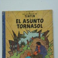 Cómics: LAS AVENTURAS DE TINTIN EL ASUNTO TORNASOL 1º EDICIÓN FEBRERO DE 1961 .. Lote 217783428