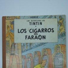 Cómics: LAS AVENTURAS DE TINTIN LOS CIGARROS DEL FARAON 1ª EDICIÓN ,JULIO 1964.. Lote 217790735