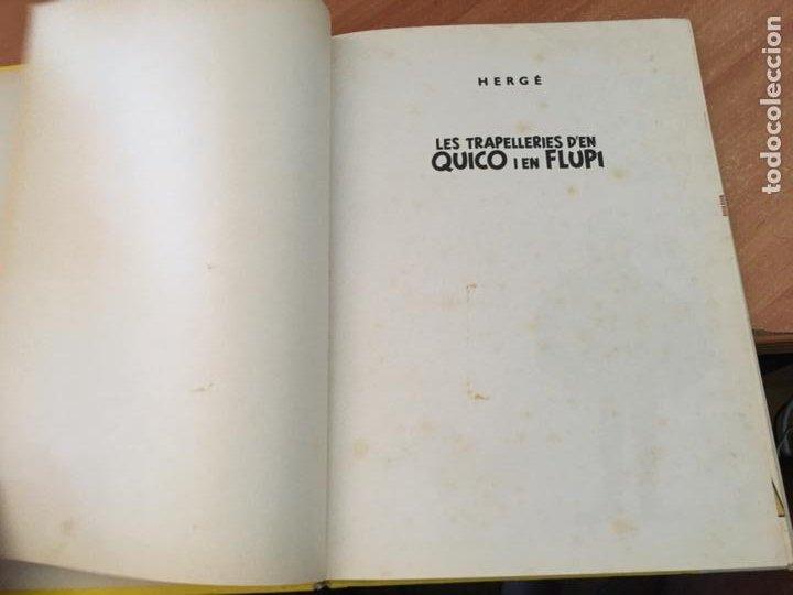 Cómics: LES TRAPELLERIES DEN QUIQUE I FLUPI HERGE ALBUM Nº 2 CATALAN (JUVENTUD) (COIB138) - Foto 4 - 217859667