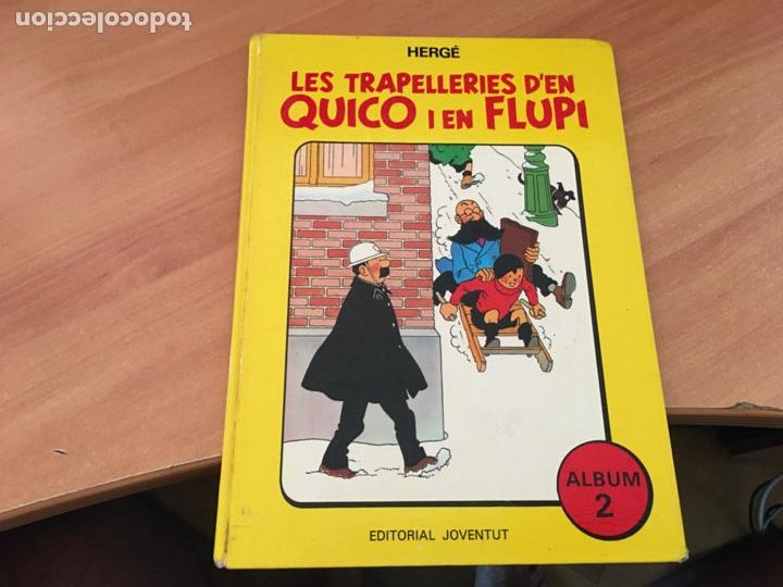 LES TRAPELLERIES D'EN QUIQUE I FLUPI HERGE ALBUM Nº 2 CATALAN (JUVENTUD) (COIB138) (Tebeos y Comics - Juventud - Otros)