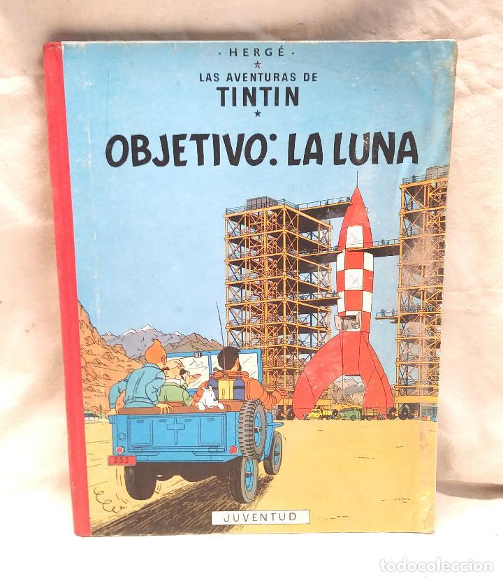 OBJETIVO LA LUNA AÑO 58 1ERA EDICIÓN EDITORIAL JUVENTUD (Tebeos y Comics - Juventud - Tintín)