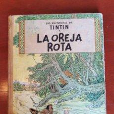 Cómics: TINTÍN LA OREJA ROTA - HERGE - TERCERA EDICIÓN - AÑO 1969 JUVENTUD. Lote 218605238