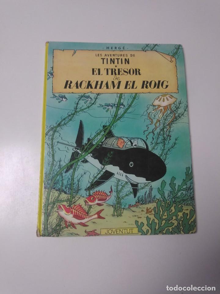 TINTÍN EL TRESOR DE RACKHAM EL ROJO TAPA DURA EDITORIAL JOVENTUT SETENA EDICIÓN 1984 (Tebeos y Comics - Juventud - Tintín)