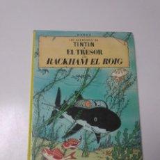 Cómics: TINTÍN EL TRESOR DE RACKHAM EL ROJO TAPA DURA EDITORIAL JOVENTUT SETENA EDICIÓN 1984. Lote 219647806