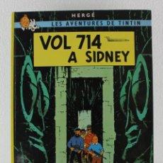 Cómics: TINTIN. VOL 714 A SIDNEY. 6ª EDICION 1983. JUVENTUT. EN CATALAN.. Lote 219866238