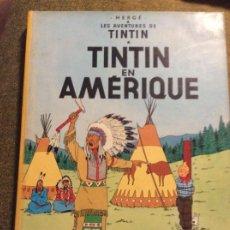 Cómics: TINTIN EN AMÈRIQUE. ED. CASTERMAN. 1ª ED EN FRANCÉS 1947.. Lote 220108365