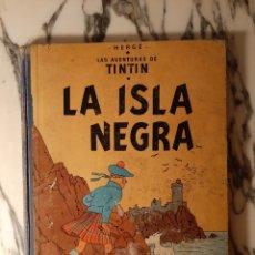 Cómics: TINTÍN - LA ISLA NEGRA - HERGÉ - JUVENTUD - PRIMERA EDICIÓN - 1961. Lote 220296842
