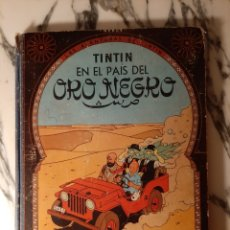 Cómics: TINTÍN - EN EL PAÍS DEL ORO NEGRO- HERGÉ - JUVENTUD - PRIMERA EDICIÓN - 1961. Lote 220297411