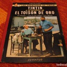 Cómics: TINTÍN Y EL MISTERIO DEL TOISÓN DE ORO JUVENTUD HERGÉ PRIMERA EDICIÓN 1968 LLO. Lote 220376906