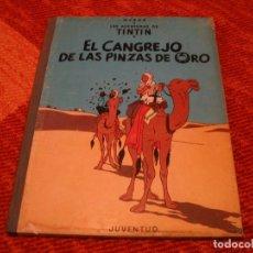 Cómics: LAS AVENTURAS DE TINTÍN EL CANGREJO DE LAS PINZAS DE ORO JUVENTUD HERGÉ SEGUNDA EDICIÓN 1966 LLO. Lote 220377707