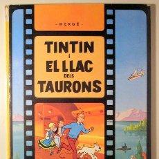 Cómics: HERGÉ - TINTIN I EL LLAC DELS TAURONS - BARCELONA 1974 - MOLT IL·LUSTRAT - 1ª EDIC CATALÀ. Lote 220380880