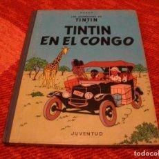 Cómics: LAS AVENTURAS DE TINTÍN EN EL CONGO JUVENTUD HERGÉ PRIMERA EDICIÓN 1968 LLO. Lote 220381690