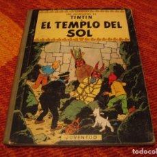 Cómics: LAS AVENTURAS DE TINTÍN EL TEMPLO DEL SOL JUVENTUD HERGÉ SEGUNDA EDICIÓN 196? LLO. Lote 220386718