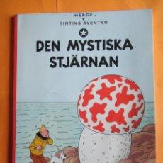 Cómics: TINTIN IDIOMAS - LA ESTRELLA MISTERIOSA - DEN MYSTISKA STJARNAN - SUECO.. Lote 220485443