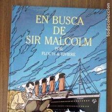 Cómics: EN BUSCA DE SIR MALCOLM - FLOCH & RIVIERE. Lote 220652675