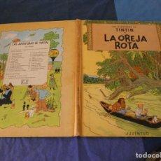 Cómics: TINTIN LA OREJA ROTA TERCERA EDICION 1969. Lote 221355503