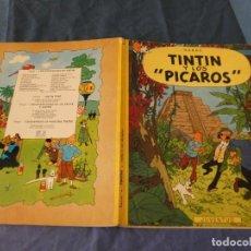 Cómics: TINTIN ESTADO MUY CORRECTO, TAPA SUELTA Y BLANCA Y LOS PICAROS 2A ED 1980. Lote 221358702