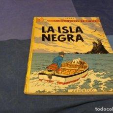 Cómics: TINTIN Y LA ISLA NEGRA TAPA BLANCA CUARTA EDICION MARZO 1974. Lote 221381988
