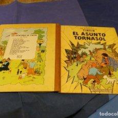 Cómics: TINTIN EL ASUNTO TORNASOL 3A ED 1968 CON MANCHAS LEVES DE OXIDO AQUI Y ALLA. Lote 221383067